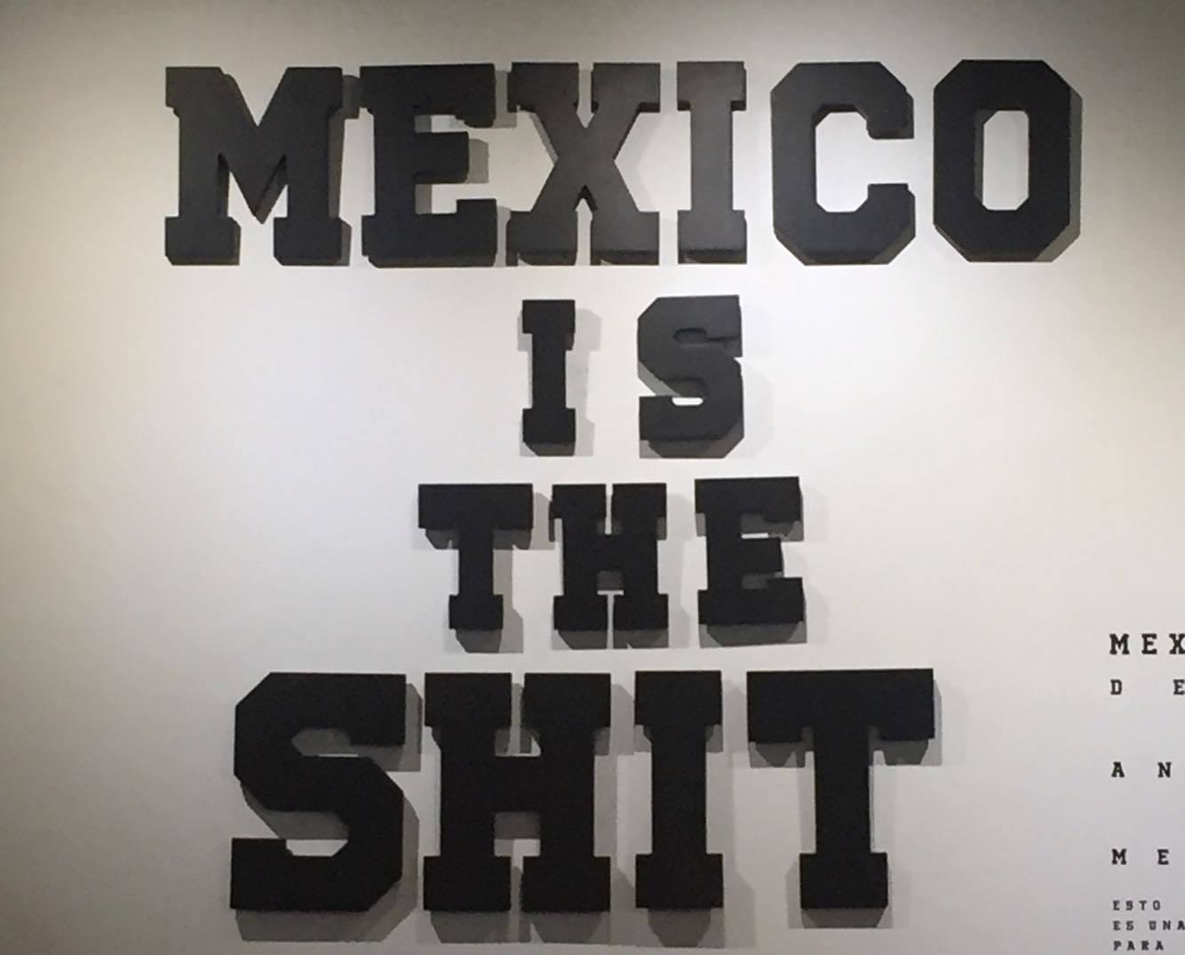 """""""Mexico is the Shit"""" y su proyección mundial"""