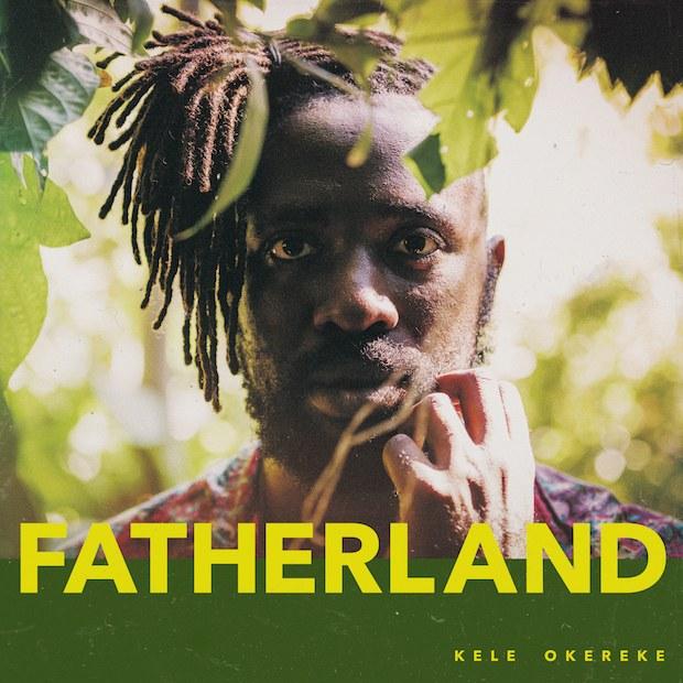 Kele-Okereke-Fatherland