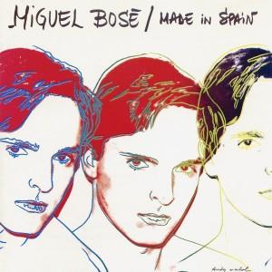 Made in Spain de Miguel Bosé
