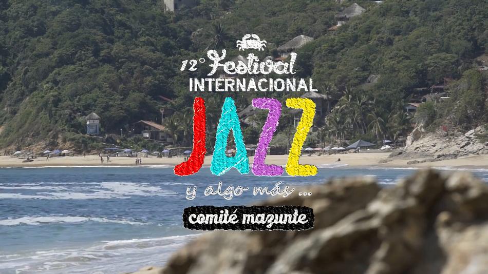 Festival Internacional Jazz y Algo Más Mazunte