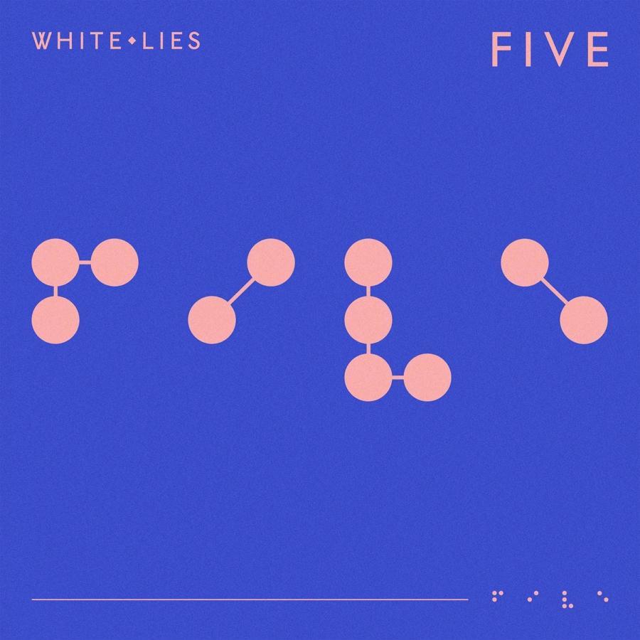 White Lies Explora Nuevos Sonidos En Five Revista Kuadro