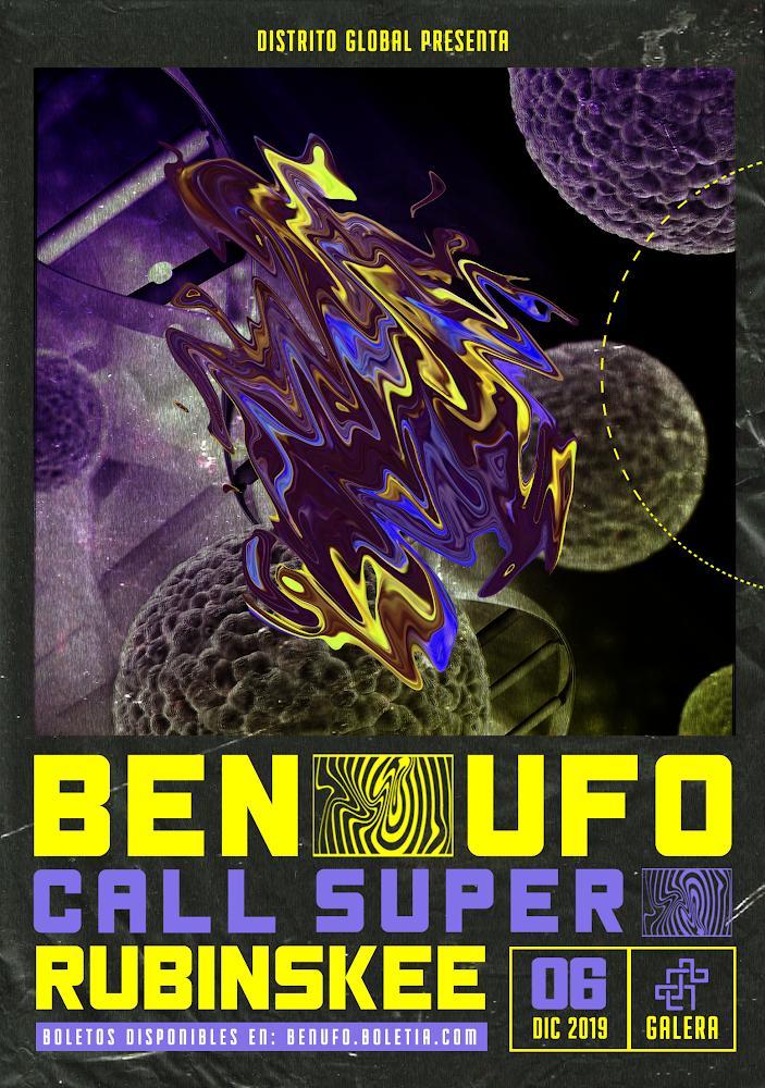 BEN UFO, CALL SUPER Y RUBINSKEE